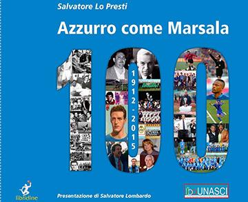 libro-AZZURRO-COME-MARSALA-100-lo-presti-marsalanews