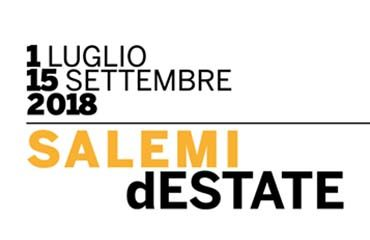 Salemi d'Estate 2018 Salemi, un'estate piena di musica ed eventi