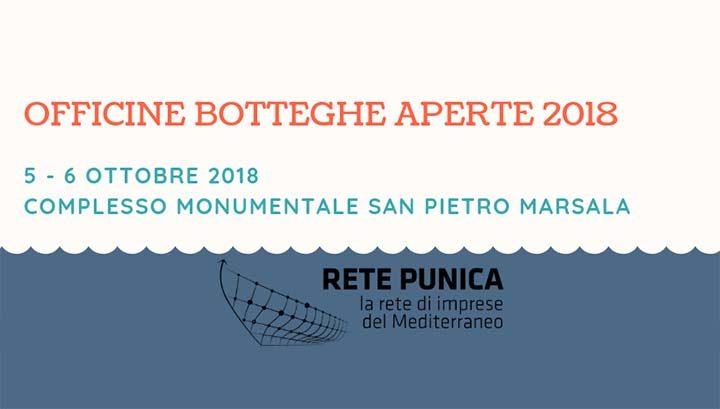 Marsala: Officine e Botteghe Aperte 2018 il 5 e il 6 ottobre